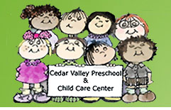 Cedar Valley Preschool and Child Care Center